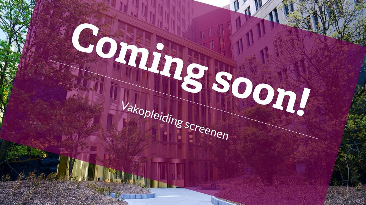 Coming soon: Vakopleiding screenen ondersteund met een online leeromgeving